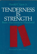 Tenderness Is Strength