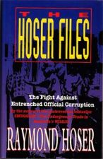 The Hoser Files: The fight against entrenched official corruption
