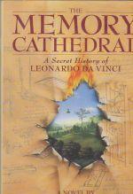The Memory Cathedral - A Secret History of Leonardo da Vinci