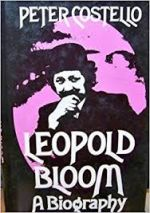 Leopold Bloom A Biography