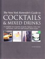 The New York Bartender's Guide to Cocktails & Mixed Drinks