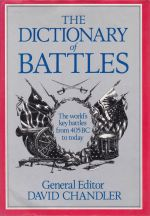 The Dictionary of Battles; The World's Key Battles from 405 BC to Today