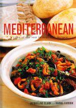 Mediterranean a Taste of the Sun in over 150 Recipes