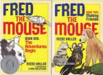 Fred the Mouse Series (2 books)