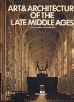 Art & Architecture of the Late Middle Ages