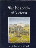 War Memorials of Victoria a Pictorial Record