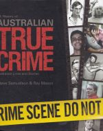 A History of Australian True Crime