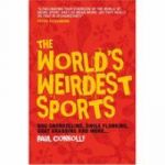 World's Weirdest Sports