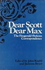 Dear Scott Dear Max The Fitzgerald-Perkins Correspondence