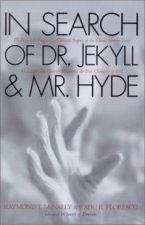 In Search of Dr. Jekyll and Mr. Hyde