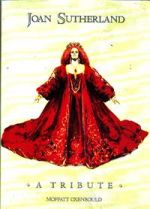 Joan Sutherland: a Tribute