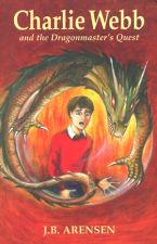 Charlie Webb and the Dragonmaster's Quest