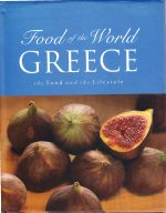 Food of the World Greece, The Food and the Lifestyle