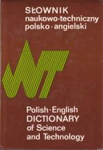 Polish-English Dictionary of Science and Technology