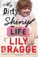 My Dirty Shiny Life
