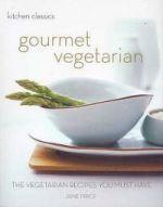 Kitchen Classics : Gourmet Vegetarian