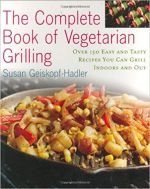 The Complete Book of Vegetarian Grilling
