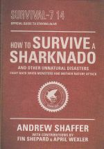 How To Survive A Sharknado