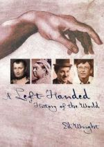 Left-Handed History of the World