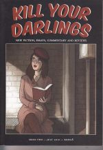 Kill Your Darlings Issue 2