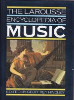 The Larousse Encyclopedia of Music