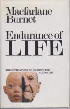 Endurance of Life