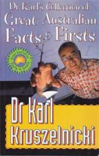 Dr Karl's Collection of Great Australian Facts and Firsts