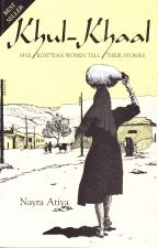 Khul-Khaal, Five Egyptian Women Tell Their Stories (Contemporary Issues in the Middle Eas