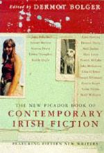 New Picador Book of Contemporary Irish Fiction