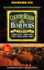 Country Roads & Bush Pubs of Victoria