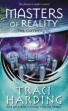 Masters of Reality : the Gathering