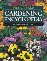 Botanica's Pocket Gardening Encyclopedia for Australian Gardeners