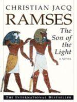 Ramses The Son of the Light : A Novel