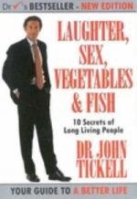 Laughter, Sex, Vegetables and Fish