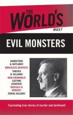 The World's Most Evil Monsters