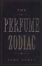 The Perfume Zodiac