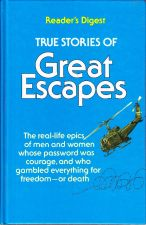 True Stories of Great Escapes Volume 2