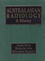 Australasian Radiology  A History