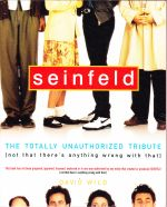 Seinfeld --The Totally Unauthorized Tribute