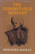 The Indomitable Servant