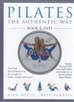 Pilates The Authentic Way