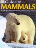 Guide to Mammals