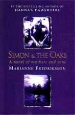 Simon And The Oaks: A Novel Of Mothers And Sons
