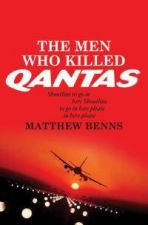 The Men Who Killed Qantas