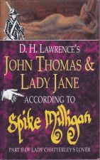 John Thomas and Lady Jane, According to Spike Milligan