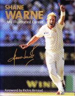 Shane Warne. My Illustrated Career
