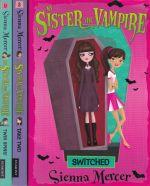 My Sister the Vampire Series (3 books)