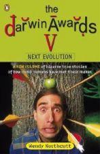 The Darwin Awards V : Next Evolution
