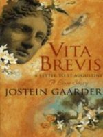 Vita Brevis A letter to St Augustine