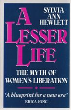 A Lesser Life: The Myth Of Women's Liberation